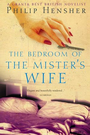 The Bedroom of the Mister's Wife Paperback  by