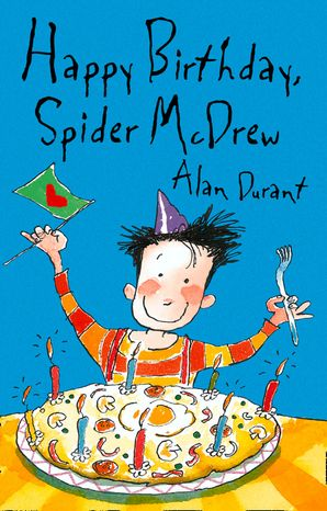 Happy Birthday Spider McDrew