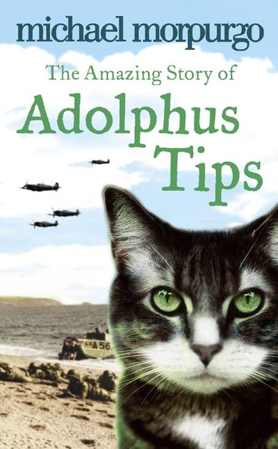 The Amazing Story of Adolphus Tips - Michael Morpurgo, Illustrated by Michael Foreman