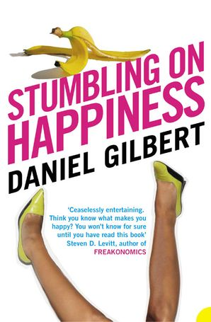 Stumbling on Happiness Paperback  by