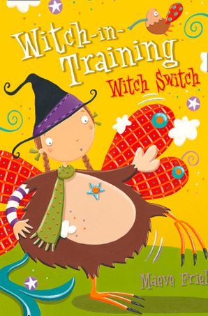 Witch Switch Paperback  by Maeve Friel