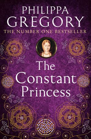 The Constant Princess Paperback  by Philippa Gregory
