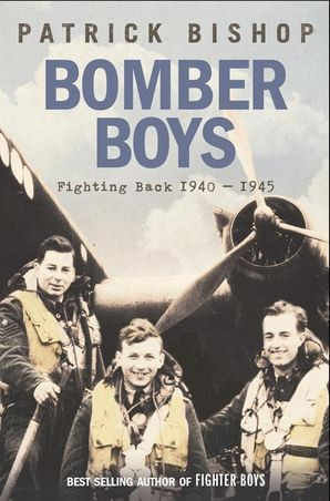 Bomber Boys Paperback  by Patrick Bishop