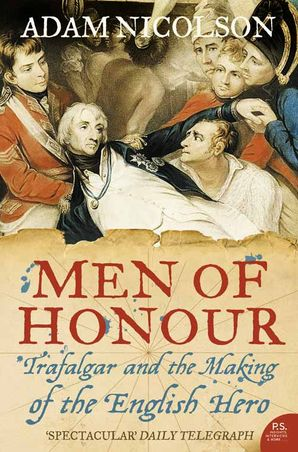 Men of Honour Paperback  by Adam Nicolson