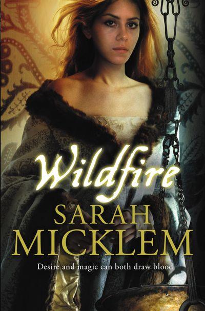 Wildfire - Sarah Micklem