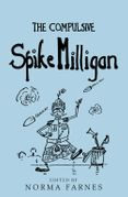 The Compulsive Spike Milligan