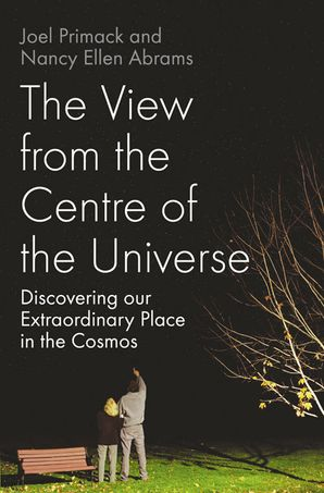 The View From the Centre of the Universe Hardcover  by