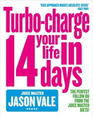Turbo-charge Your Life in 14 Days Paperback  by Jason Vale
