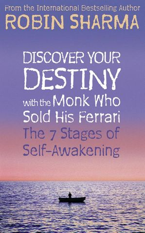 Discover Your Destiny with The Monk Who Sold His Ferrari Paperback  by Robin Sharma