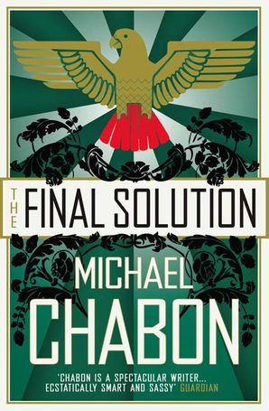 The Final Solution Paperback  by Michael Chabon