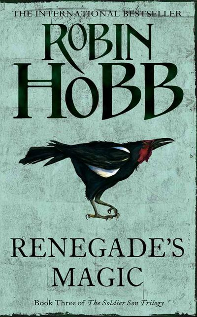 Renegade's Magic - Robin Hobb