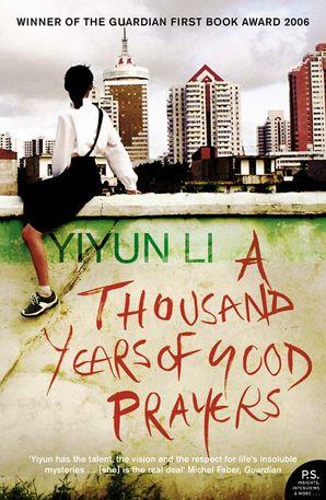 A Thousand Years of Good Prayers Paperback  by Yiyun Li