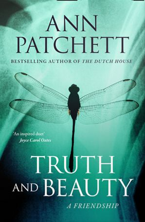 Truth and Beauty: A Friendship Paperback  by Ann Patchett