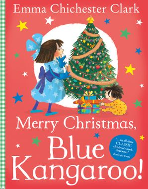 Merry Christmas, Blue Kangaroo! Paperback  by Emma Chichester Clark