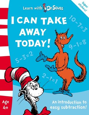 I Can Take Away Today!: The Back to School Range (Learn With Dr. Seuss) Paperback  by Dr. Seuss