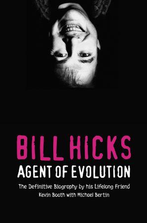 Bill Hicks Paperback  by