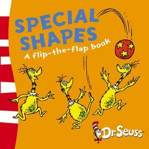 Special Shapes: A Lift-the-Flap Book (Dr. Seuss - A Lift-the-Flap Book)   by Dr. Seuss