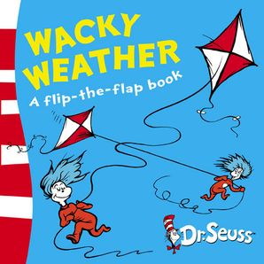 Wacky Weather: A Lift-the-Flap Book (Dr. Seuss - A Lift-the-Flap Book)   by Dr. Seuss