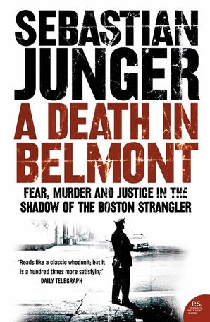 A Death in Belmont Paperback  by Sebastian Junger