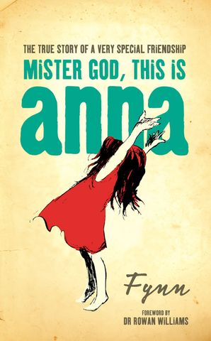Mister God, This is Anna Paperback  by Dr. Rowan Williams, Archbishop of Canterbury
