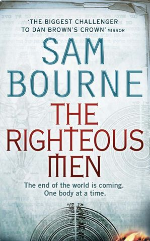 The Righteous Men Paperback  by Sam Bourne