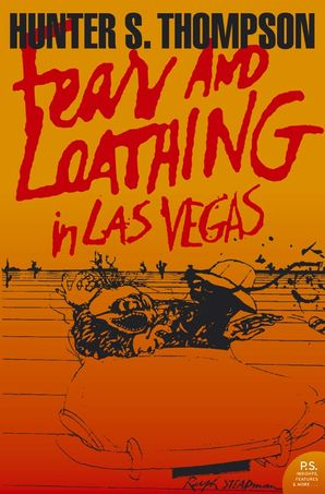 Fear and Loathing in Las Vegas Paperback  by