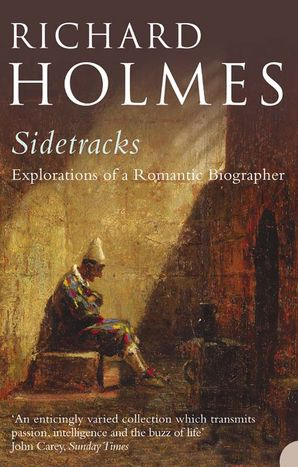 Sidetracks Paperback  by Prof. Richard Holmes, O.B.E.