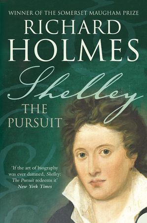 Shelley Paperback  by Prof. Richard Holmes, O.B.E.