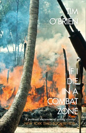 If I Die in a Combat Zone Paperback  by Tim O'Brien