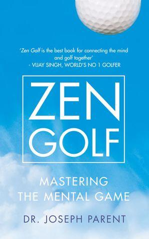 Zen Golf Hardcover  by Dr. Joseph Parent