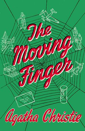 The Moving Finger Hardcover Facsimile edition by Agatha Christie