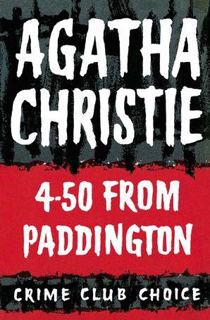 4.50 from Paddington Hardcover Facsimile edition by Agatha Christie