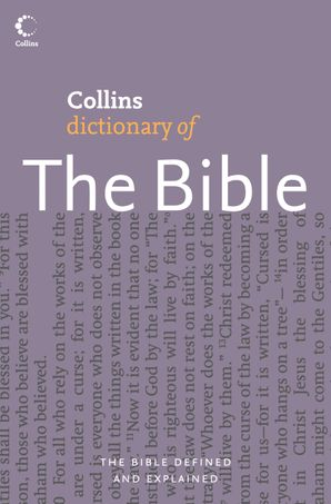 Collins Dictionary of The Bible Paperback  by Martin H. Manser
