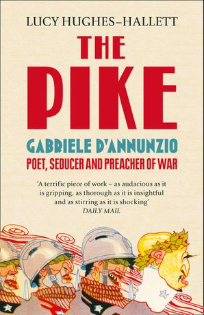 The Pike Paperback  by Lucy Hughes-Hallett