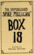 Box 18: The Unpublished Spike Milligan