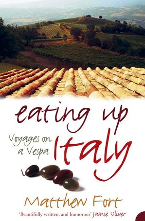 Eating Up Italy: Voyages on a Vespa Paperback  by