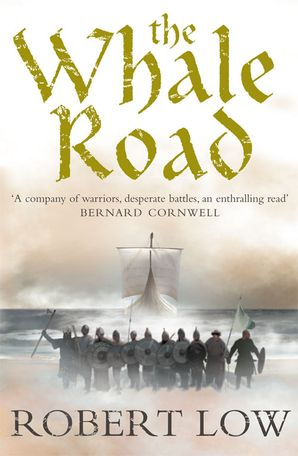 The Whale Road Paperback  by Robert Low