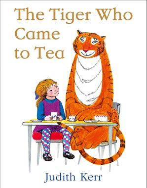 The Tiger Who Came to Tea Paperback 50th Anniversary edition by Judith Kerr