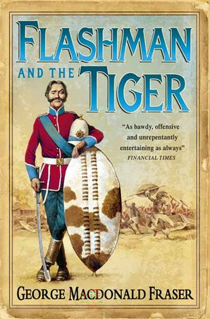 Flashman and the Tiger Paperback  by George MacDonald Fraser