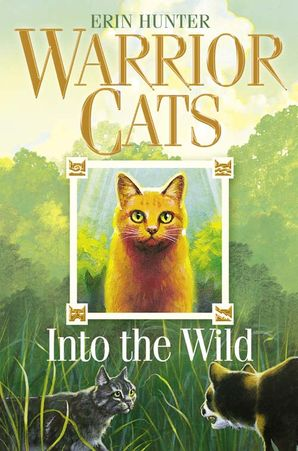 Into the Wild Paperback  by Erin Hunter