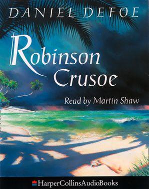 Robinson Crusoe Download Audio Abridged edition by Daniel Defoe