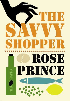 The Savvy Shopper Paperback  by Rose Prince