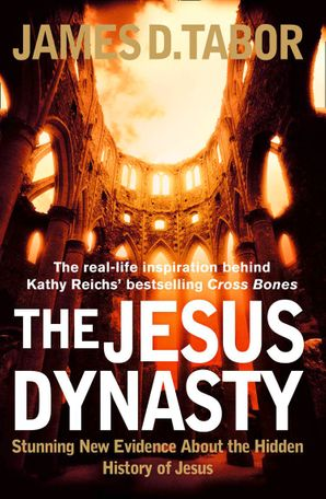 The Jesus Dynasty Paperback  by James D. Tabor