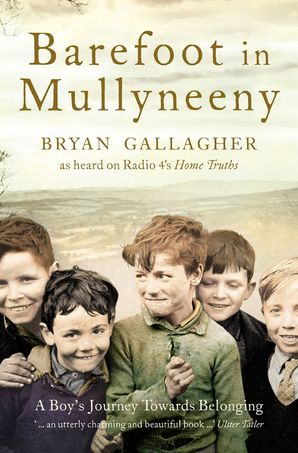 Barefoot in Mullyneeny Paperback  by Bryan Gallagher