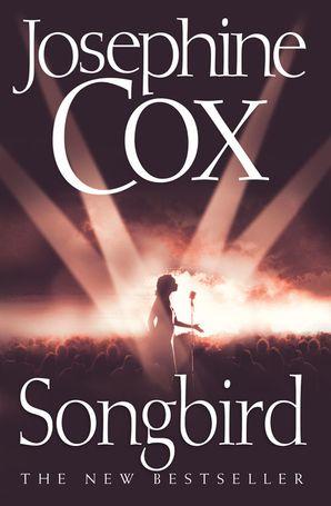 Songbird Paperback  by Josephine Cox