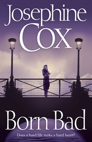Born Bad Paperback  by Josephine Cox
