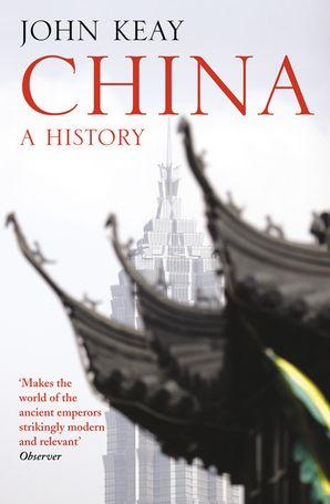 China Paperback  by John Keay