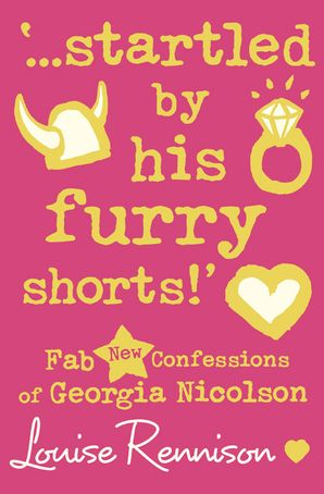 '…startled by his furry shorts!' (Confessions of Georgia Nicolson, Book 7) Paperback  by Louise Rennison