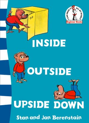 Inside Outside Upside Down (Beginner Series) Paperback Rebranded edition by Stan Berenstain