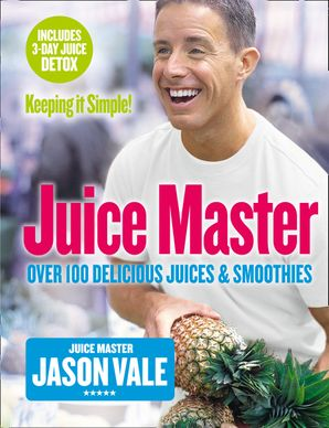 Juice Master Keeping It Simple Paperback  by Jason Vale